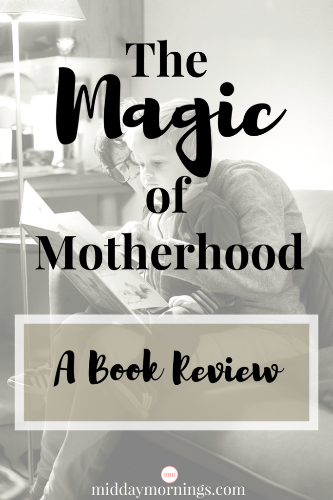 The Magic of Motherhood by Ashlee Gadd and the writers of Coffee and Crumbs is a beautiful snapshot of the many different motherhood journeys. Click to read my review at MiddayMornings.com