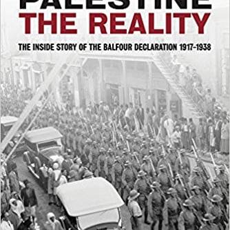 Palestine, the reality. The inside story of the Balfour Declaration