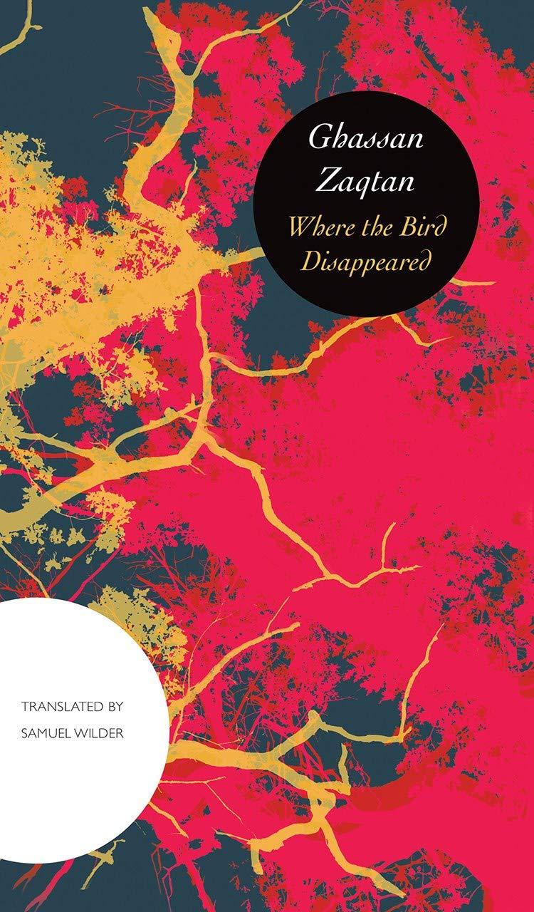 Where the Bird Disappeared by Ghassan Zaqtan