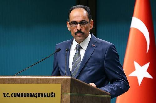 Turkey's presidential spokesman, Ibrahim Kalin