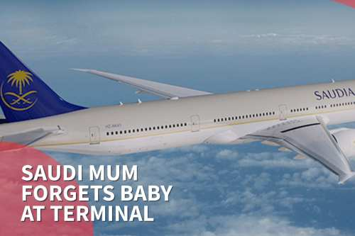 Thumbnail - Saudi mum boards flight, leaves baby at airport