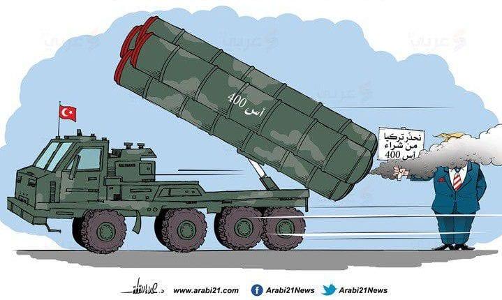 Turkey receives Russian S-400 despite Trump's threats. [Cartoon-Arabi21]