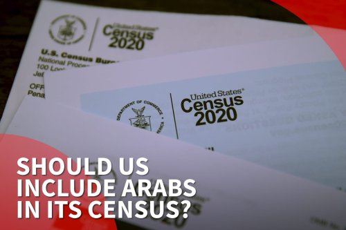 thumbnail - Should the United States include Arabs in its census?
