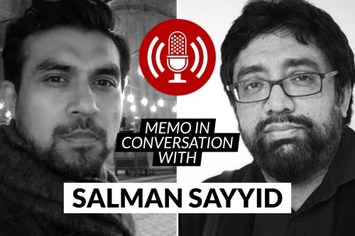 MEMO in conversation with Prof Salman Sayyid