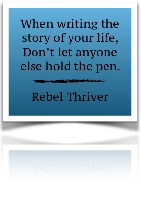 rebel-thriver-quote