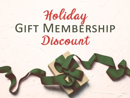 Holiday Gift Membership Sale