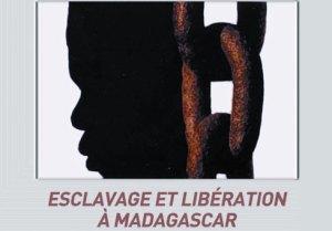 L'ouvrage « Esclavage et libération à Madagascar » est édité par les éditions Karthala, et il est disponible dans toutes les librairies au prix de 30 000 ariary.