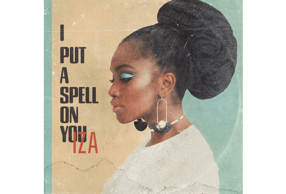 Iza lana cover de I Put A Spell On You de Jay Hawkins