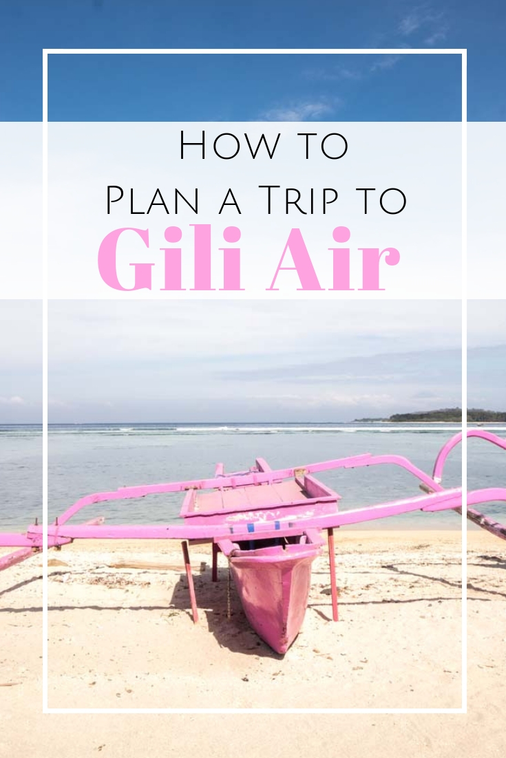 Looking for a perfect island getaway in Indonesia? I share my favorite things to do in Gili Air, how to get there & why the island off Lombok is so special. #indonesia #lombok #giliair #giliislands How to get to Gili Islands | What to do in Gili Islands | Where to stay in Gili Air | Best restaurants on Gili Air