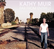 Far From Entirely by Kathy Muir