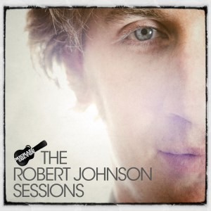 Robert Johnson Sessions by Michael Colton