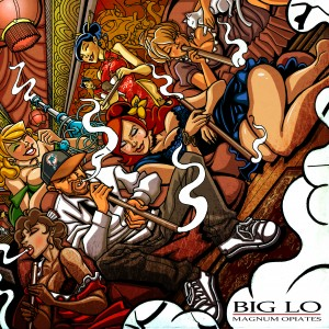 Magnum Opiates by Big Lo
