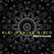 Back To Forward by Play_Rewind_Eject