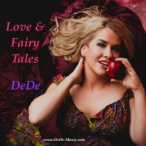 Love and Fairy Tales by DeDe