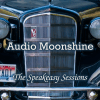 The Speakeasy Sessions by Audio Moonshine