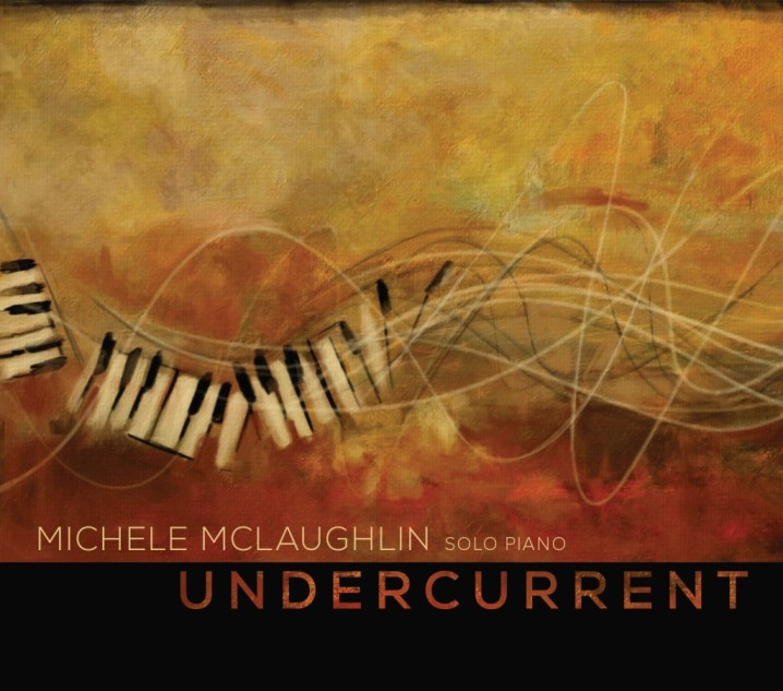 Undercurrent by Michele McLaughlin
