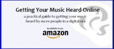 Book-Getting Your Music Heard Online