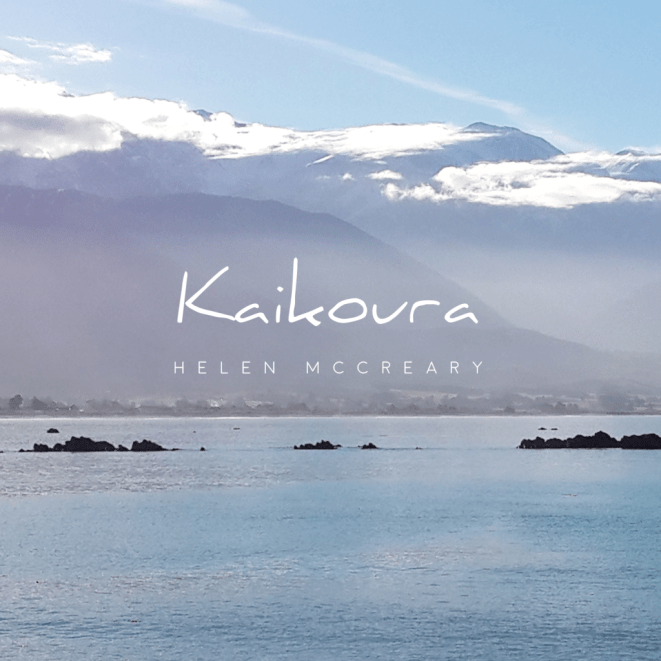 Kaikoura by Helen McCreary