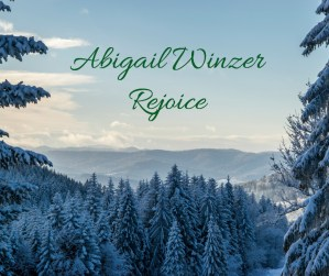 Abigail Winzer Releases Riveting Renditions of Holiday Classics on Rejoice