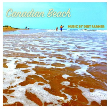 Interview with Dirt Farmer – Canadian Beach