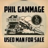 Phil Gammage-Used Man For Sale