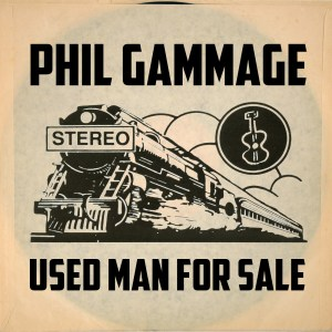 Phil Gammage Releases Used For Man Sale, A Masterfully Written Album