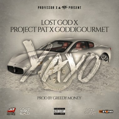 Lost God, Project Pat and Goddi Gourmet Join Forces for Yayo, Produced By Greedy Money