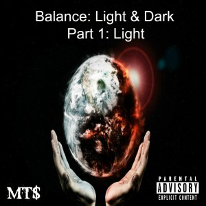 Menace To $ociety Release Balance: Light & Dark – Part I: Light