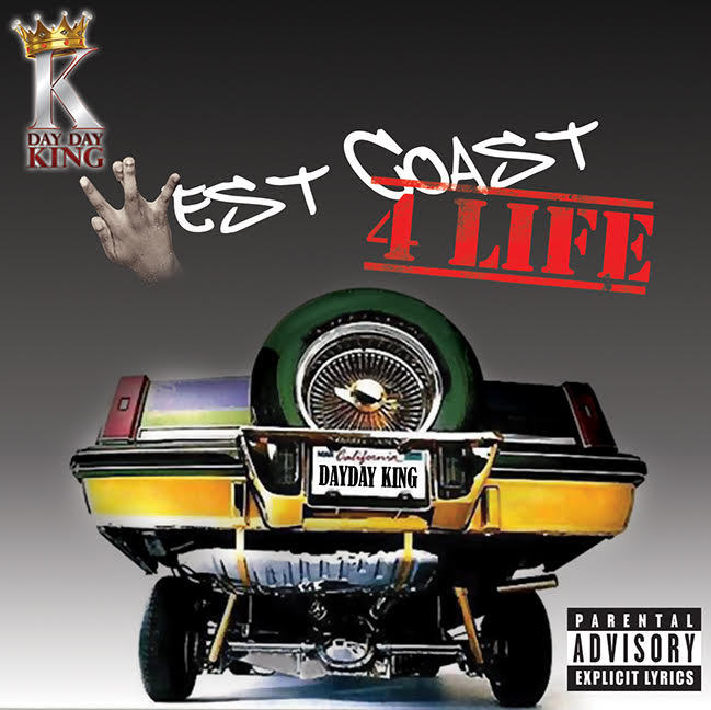 Day Day King-West Coast 4 Life