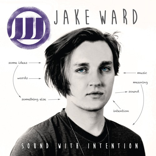 Jake Ward-Sound With Intention