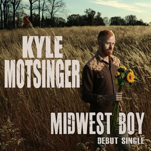 Kyle Motsinger-Midwest Boy