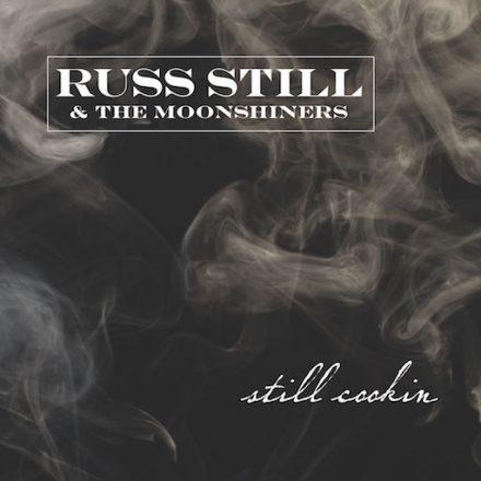 Russ Still-Still Cookin