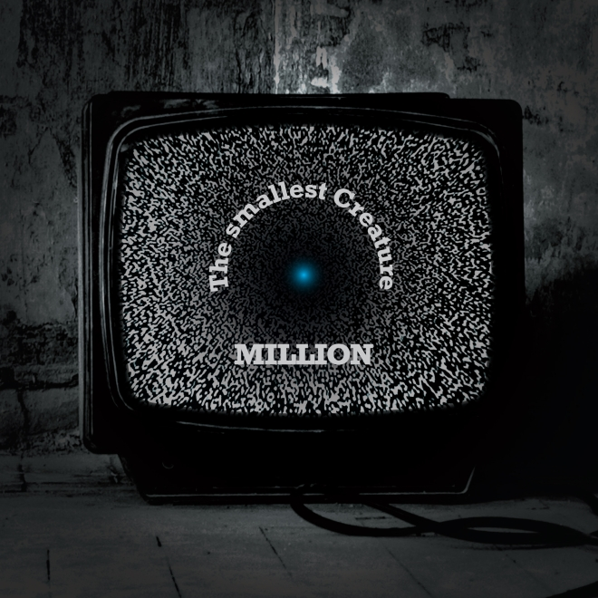 The smallest Creature-Million