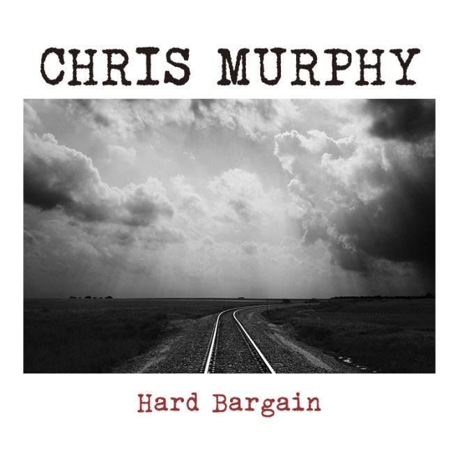 Chris_Murphy_Hard_Bargain_Cover