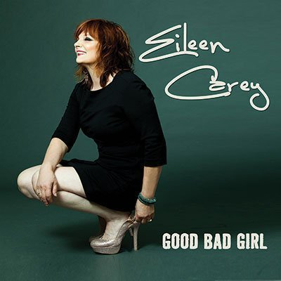 Eileen Carey-Good Bad Girl