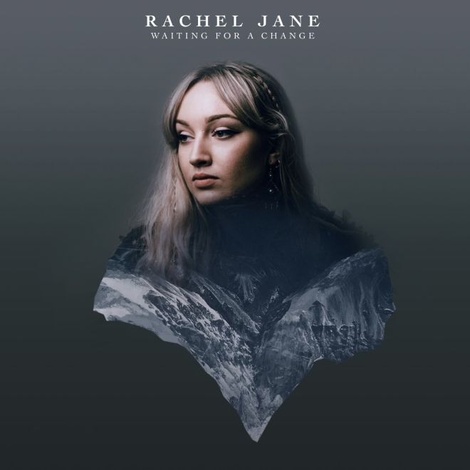 Rachel Jane - Waiting for a Change