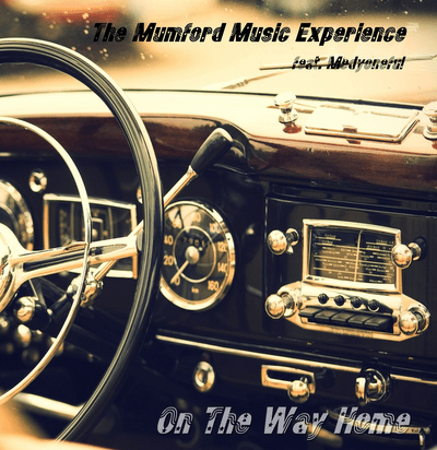 The Mumford Music Experience-On The Way Home