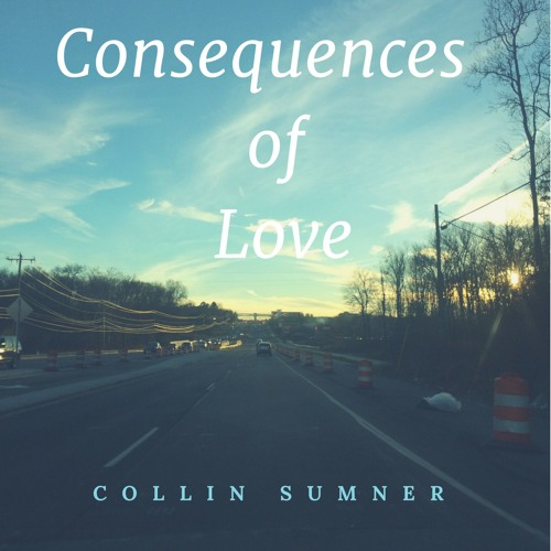 Collin Sumner-Consequences of Love