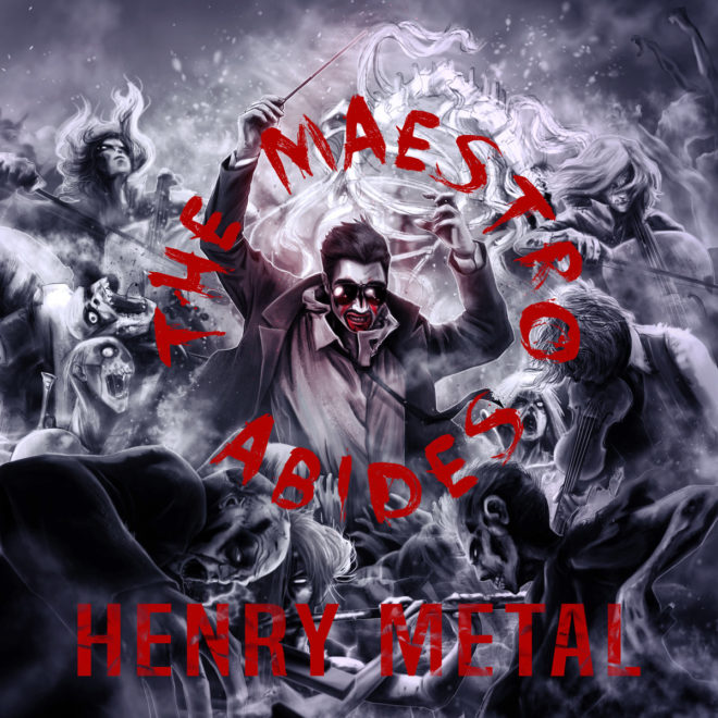 how about a heavy metal masterpiece the maestro abides and he
