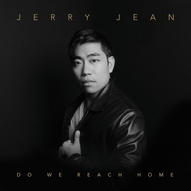 Jerry Jean-Do We Reach Home