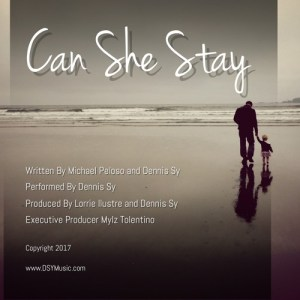 Prolific Songwriter Dennis Sy Releases Engaging Ballad with Can She Stay
