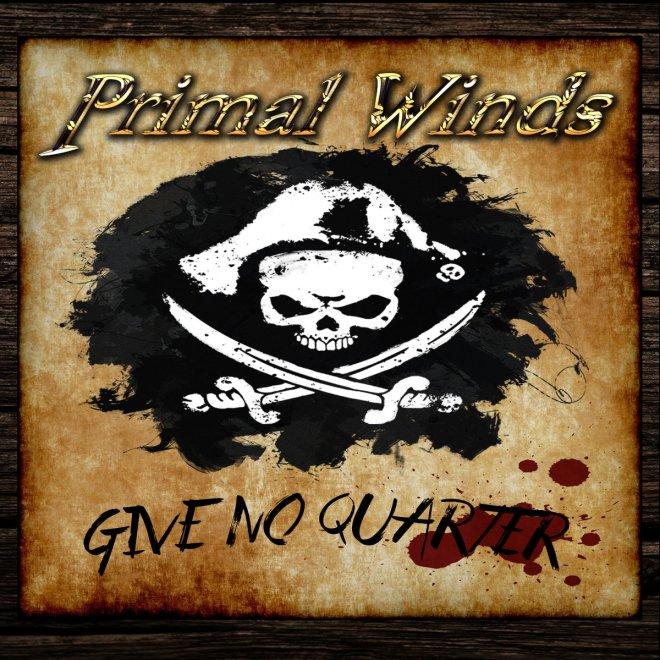 Primal Winds-Give No Quarter