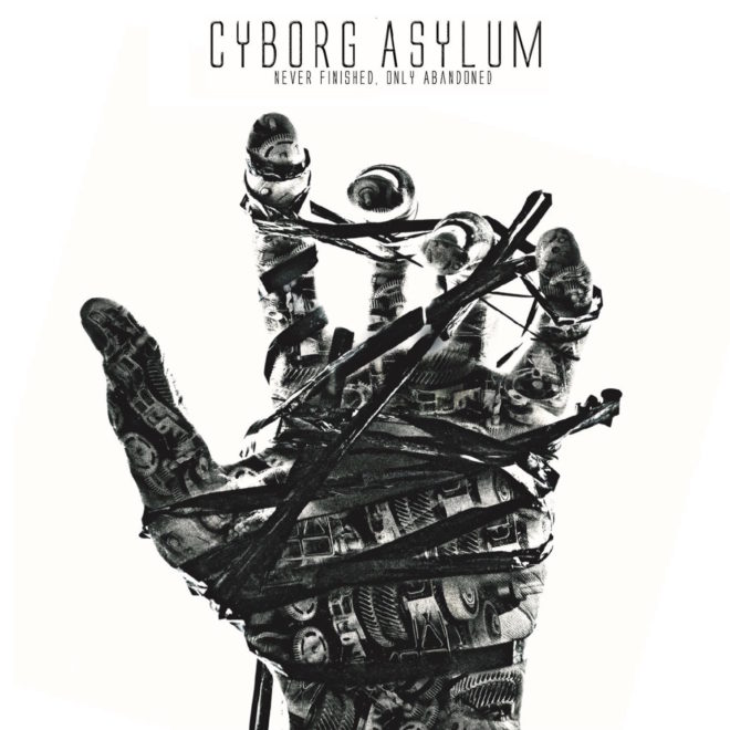 Cyborg Asylum-My Metallic Dream