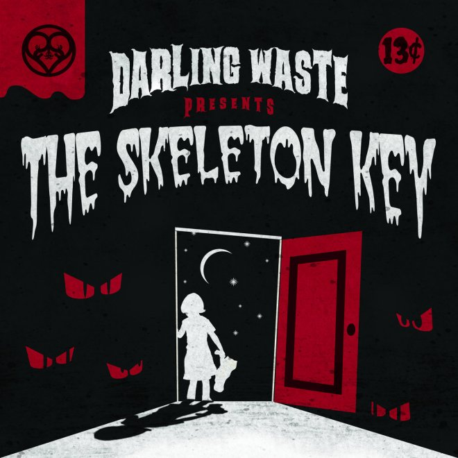 Darling Waste-The Skeleton Key