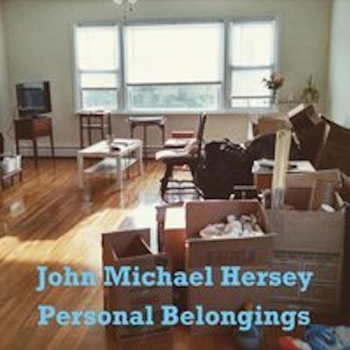 John Michael Hersey-Personal Belongings