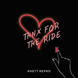 And I Told Her So, Rhett Repko Returns With A Catchy New Jam