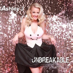 "Ashley J Delivers Infectious Pop Jam ""Unbreakable"", Guaranteed To Make You Move"
