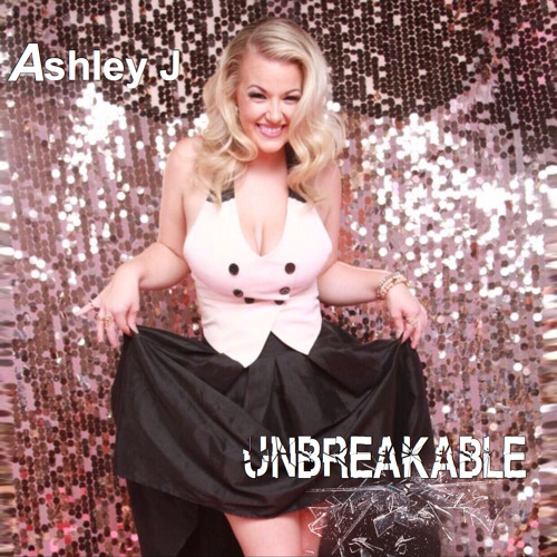 Ashley J-Unbreakable