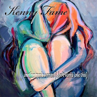 Kenny Fame Releases New Single, Another Man's Woman (I Don't Wanna Lose This)