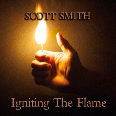 Scott Smith Is Igniting The Flame of Fun, Jammin' Folk Rockin' Blues On New Album